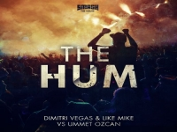 Dimitri Vegas & Like Mike vs Ummet Ozcan - The Hum