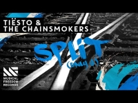 Tiesto & The Chainsmokers - Split (Only U)