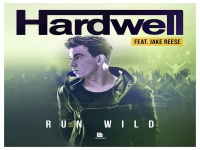 Hardwell feat. Jake Reese - Run Wild