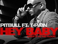 Pitbull - Hey Baby (Drop It To The Floor) ft. T-Pain
