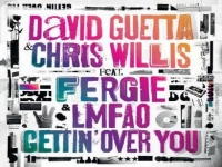 David Guetta & Chris Willis ft Fergie & LMFAO - Gettin' Over You